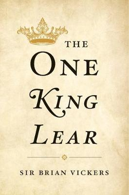 One King Lear by Brian Vickers
