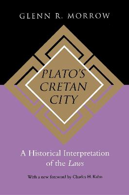 Plato's Cretan City by Glenn R. Morrow