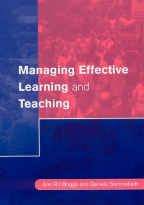 Managing Effective Learning and Teaching by Ann Briggs