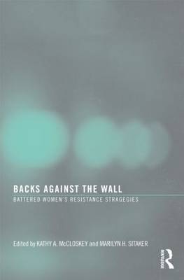Backs Against the Wall by Kathy A. McCloskey