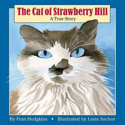 Cat of Strawberry Hill by Fran Hodgkins