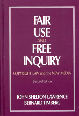 Fair Use and Free Inquiry by John Shelton Lawrence