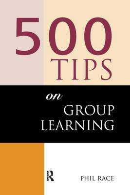 500 Tips on Group Learning by Brown, Sally