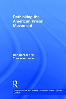 Rethinking the American Prison Movement book
