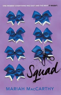 Squad by Mariah MacCarthy