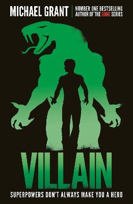 Villain (The Monster Series) by Michael Grant