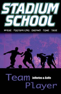 Team Player: Where Footballing Dreams Come True by Seb Goffe