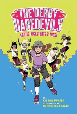 The Derby Daredevils: Kenzie Kickstarts a Team: (The Derby Daredevils Book #1) book