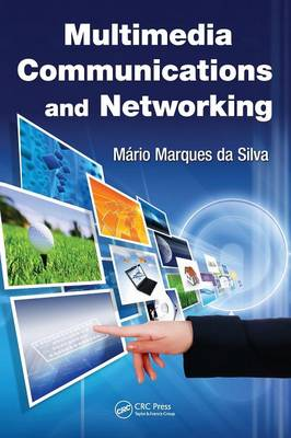 Multimedia Communications and Networking book