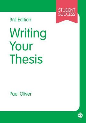 Writing Your Thesis by Paul Oliver