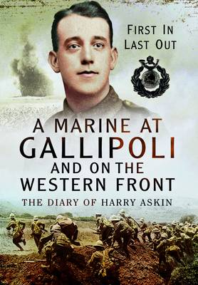 A Marine at Gallipoli and on the Western Front by Jean Baker