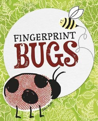 Fingerprint Bugs by Bobbie Nuytten