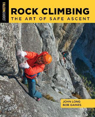 Rock Climbing: The Art of Safe Ascent book