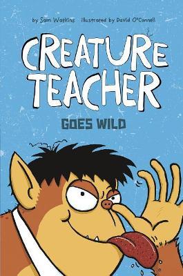 Creature Teacher Goes Wild book
