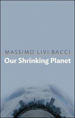 Our Shrinking Planet book