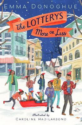 The Lotterys More or Less by Emma Donoghue