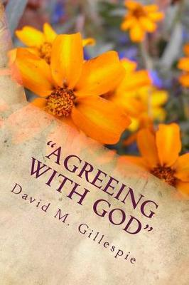 Agreeing with God by MR David Gillespie