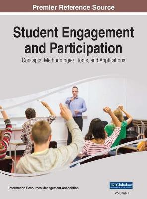 Student Engagement and Participation by Information Resources Management Association