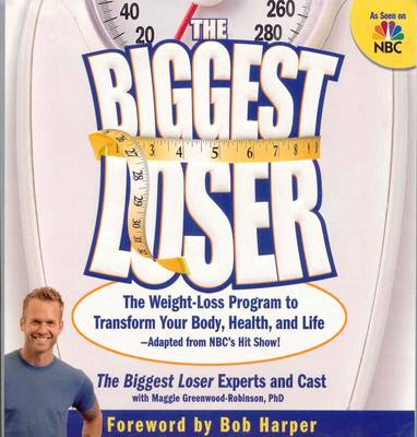The Biggest Loser by MAGGIE GREENWOOD-ROBINSON