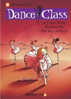 Dance Class #4: A Funny Thing Happened on the Way to Paris... by Beka and Crip
