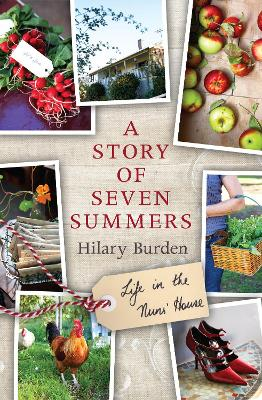 Story of Seven Summers by Hilary Burden