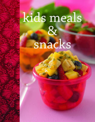 Funky chunky kids meals and snacks by Emma Donnelly