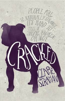 Cracked by Clare Strahan