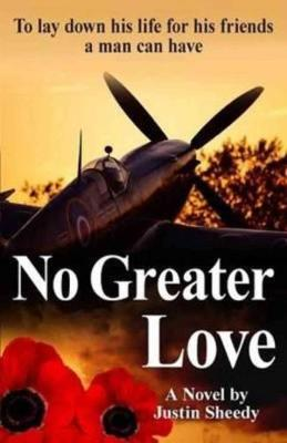 No Greater Love by Justin Sheedy
