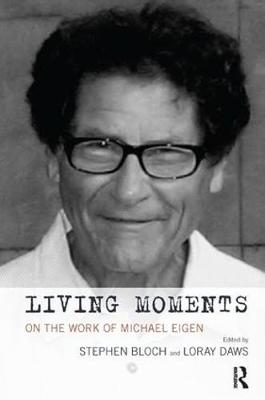 Living Moments by James S. Grotstein