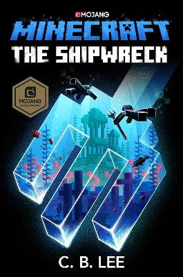 Minecraft: The Shipwreck by C.B. Lee