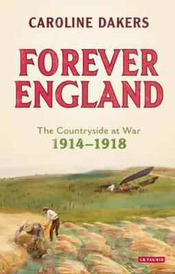 Forever England by Caroline Dakers