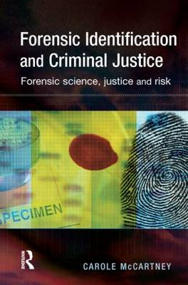 Forensic Identification and Criminal Justice book