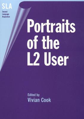 Portraits of the L2 User by Vivian Cook