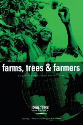 Farms, Trees and Farmers by J. E. Michael Arnold