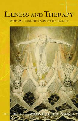 Illness and Therapy by Rudolf Steiner