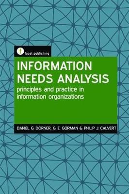 Information Needs Analysis by Daniel G. Dorner