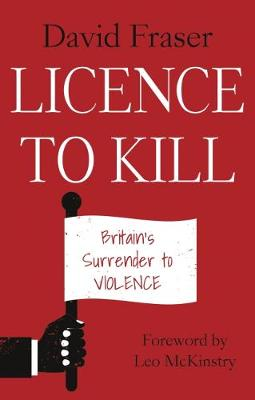 A Licence to Kill by David Fraser