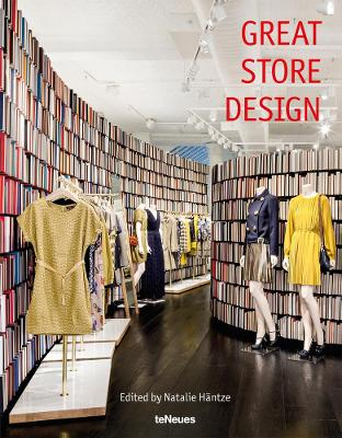 Great Store Design by Natalie Hantze