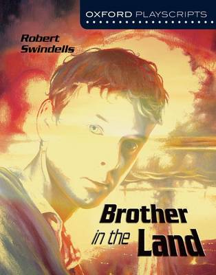 Oxford Playscripts: Brother in the Land book