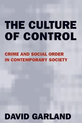 The Culture of Control by David Garland