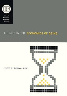 Themes in the Economics of Aging by David A. Wise