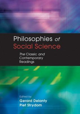 PHILOSOPHIES OF SOCIAL SCIENCE by Gerard Delanty