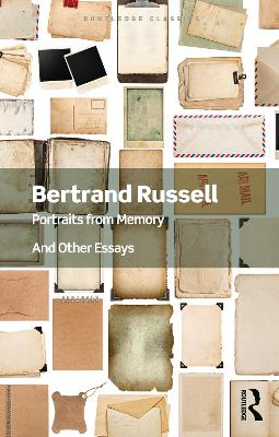 Portraits from Memory: And Other Essays by Bertrand Russell