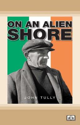 On an Alien Shore by John Tully