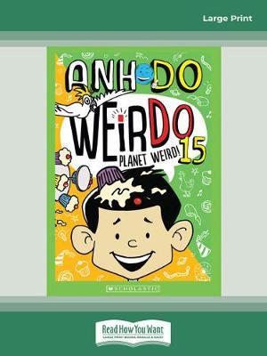 WeirDo #15: Planet Weird by Anh Do
