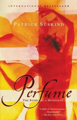 Perfume by Patrick Suskind