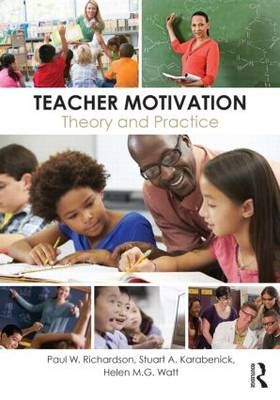 Teacher Motivation by Paul W. Richardson