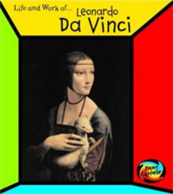 The Life and Work of Leonardo Da Vinci by Sean Connolly