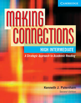 Making Connections High Intermediate Student's Book by Kenneth J. Pakenham