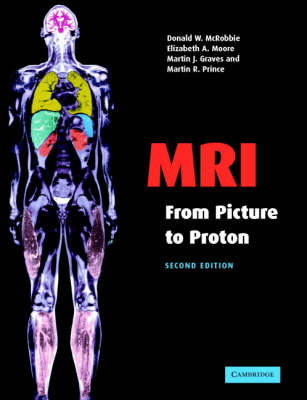 MRI from Picture to Proton book